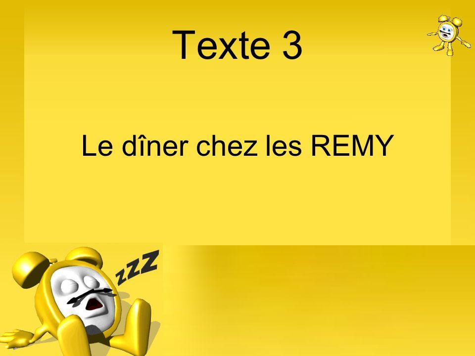 Texte 3 Le dîner chez les REMY