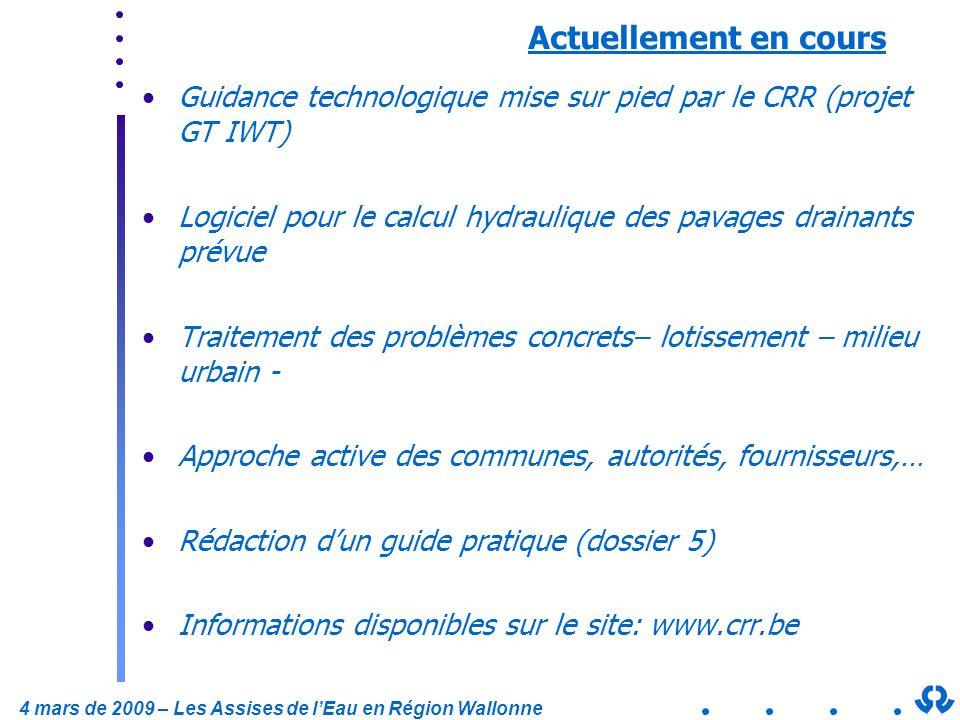 Actuellement en cours Guidance technologique mise sur pied par le CRR (projet GT IWT)