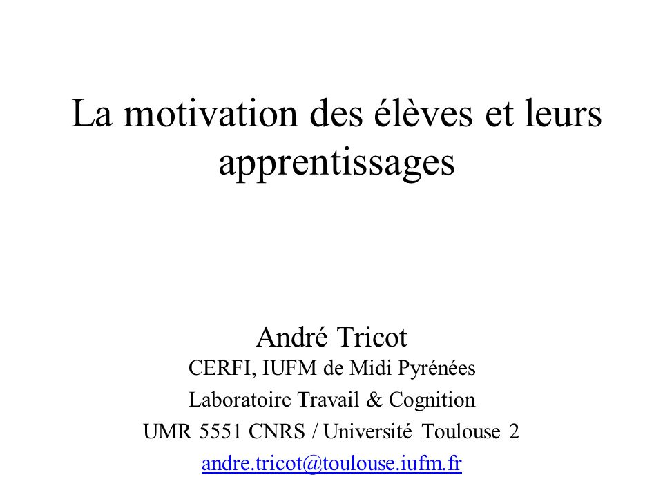 La motivation des élèves et leurs apprentissages