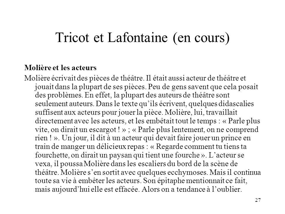 Tricot et Lafontaine (en cours)