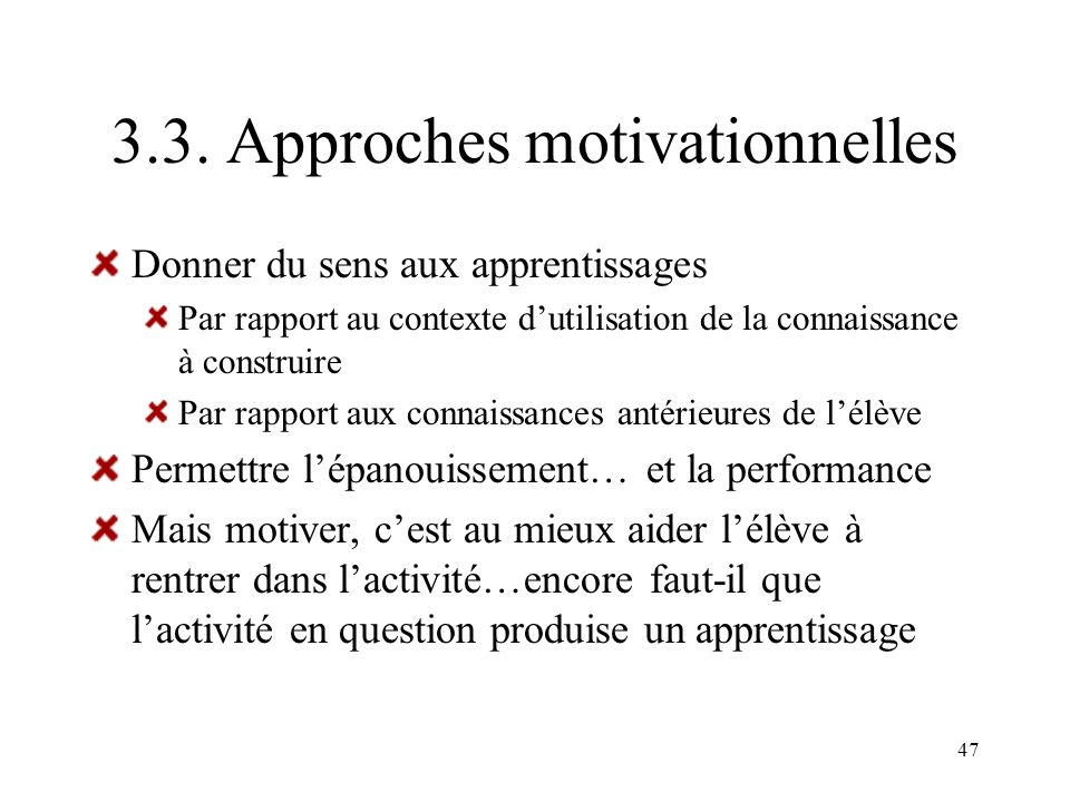 3.3. Approches motivationnelles
