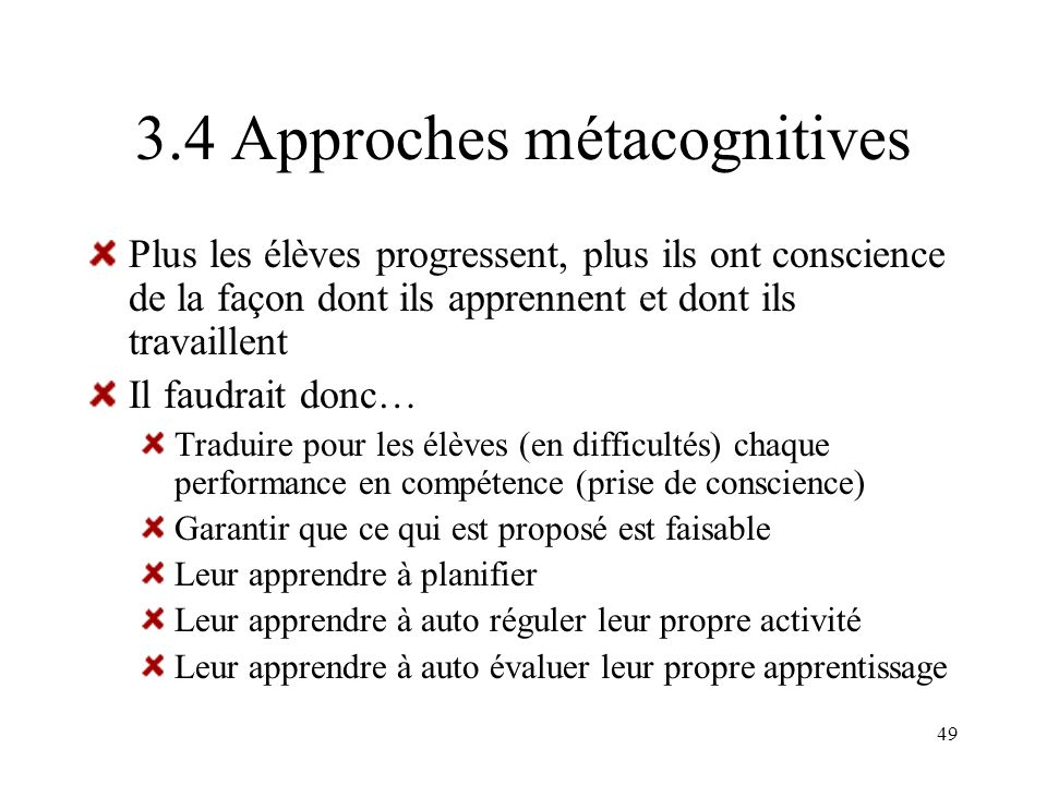 3.4 Approches métacognitives