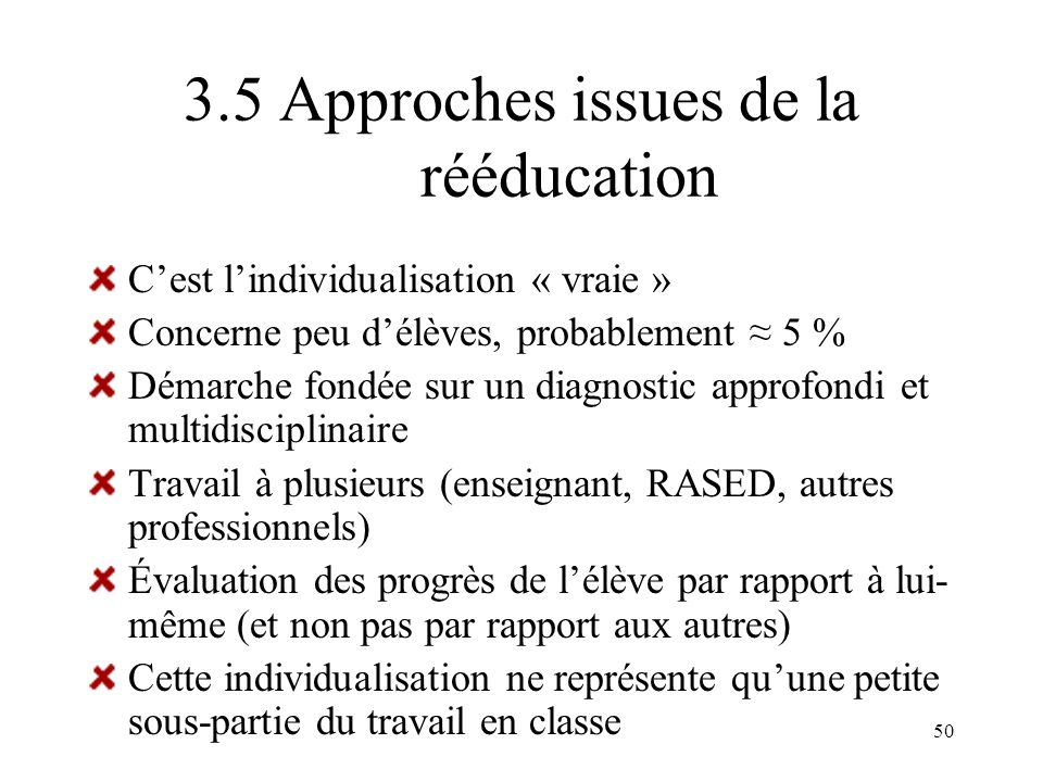 3.5 Approches issues de la rééducation