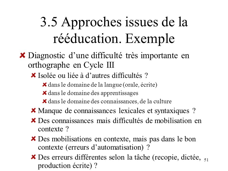 3.5 Approches issues de la rééducation. Exemple