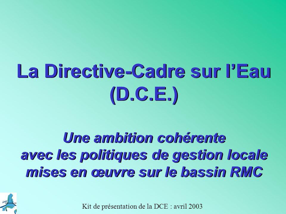 La Directive-Cadre sur l'Eau (D.C.E.)