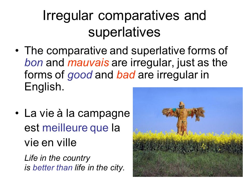 Irregular comparatives and superlatives