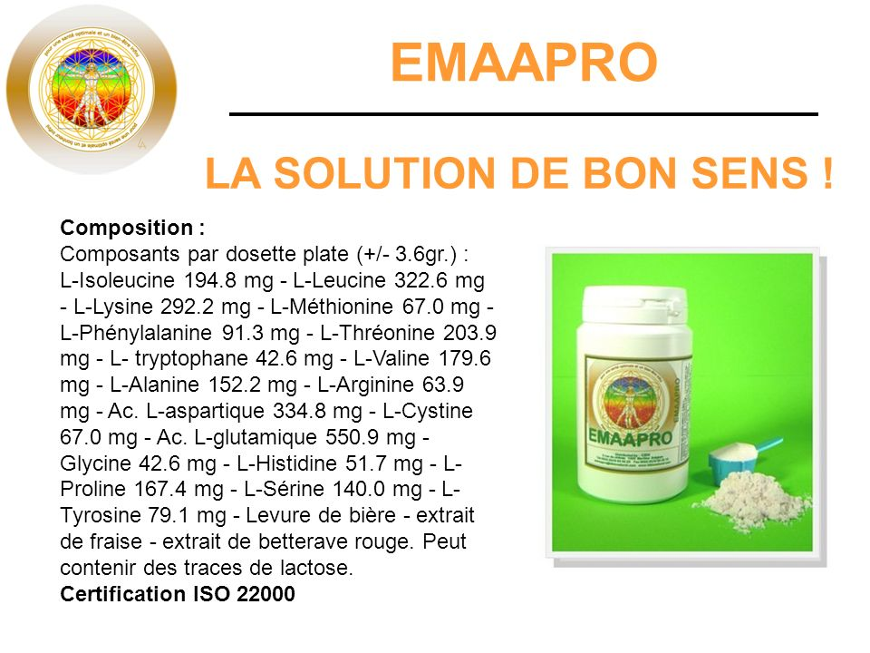 EMAAPRO LA SOLUTION DE BON SENS ! Composition :