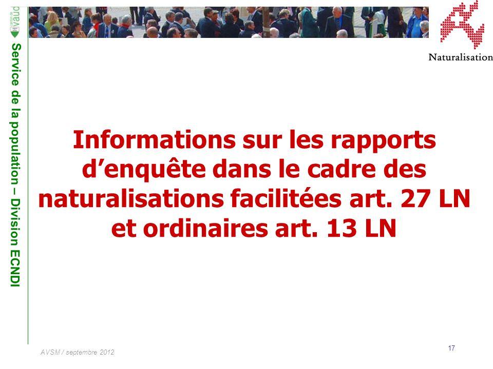 Informations sur les rapports d'enquête dans le cadre des naturalisations facilitées art.