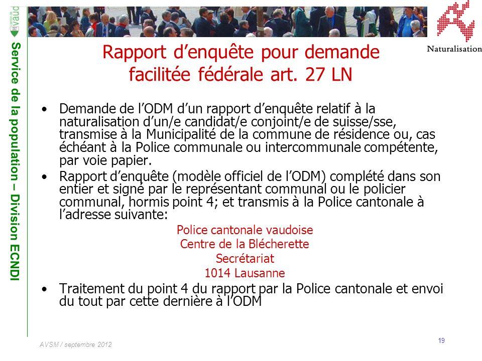 Rapport d'enquête pour demande facilitée fédérale art. 27 LN