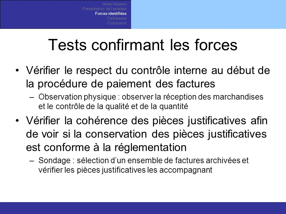 Tests confirmant les forces