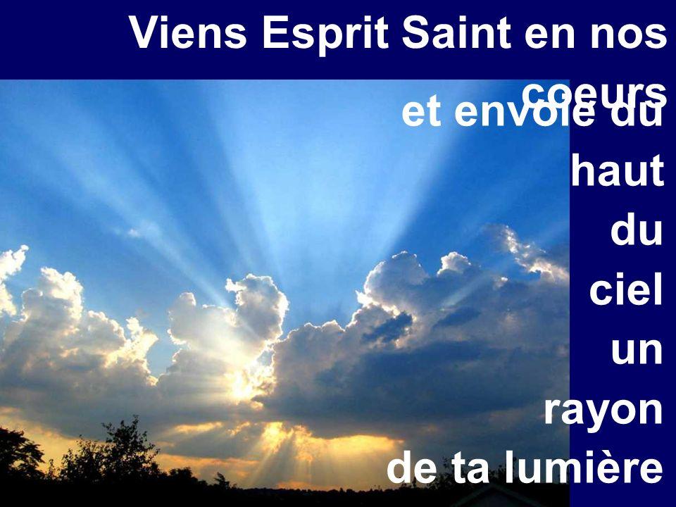 Viens Esprit Saint en nos coeurs