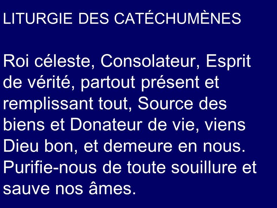 LITURGIE DES CATÉCHUMÈNES