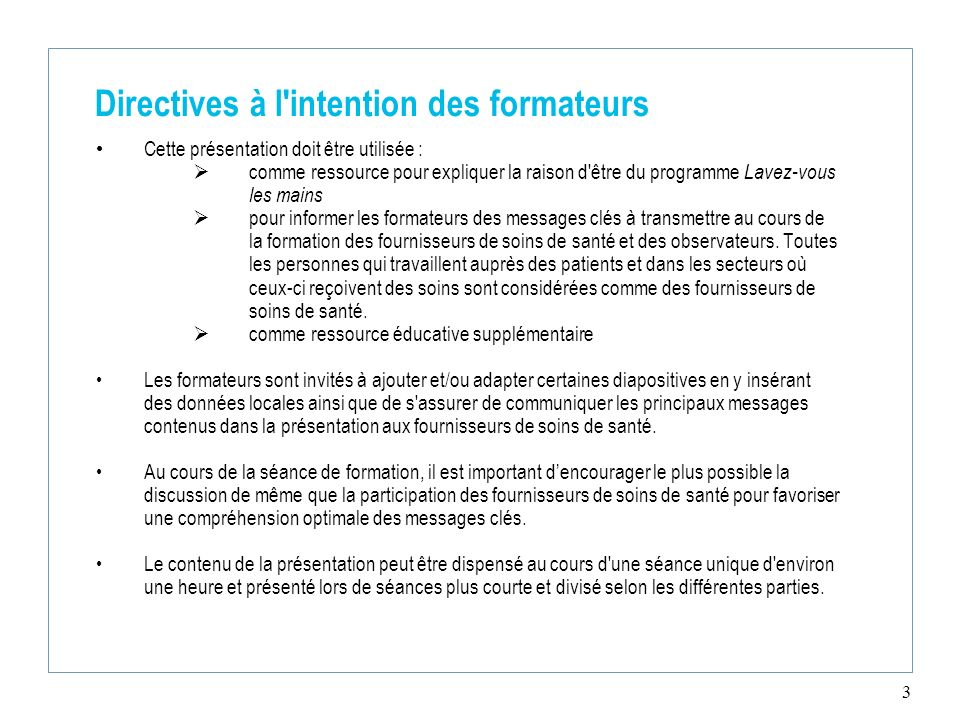 Directives à l intention des formateurs