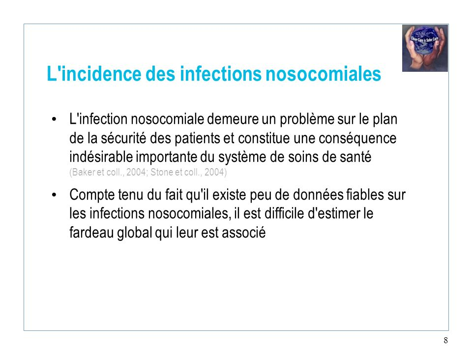 L incidence des infections nosocomiales