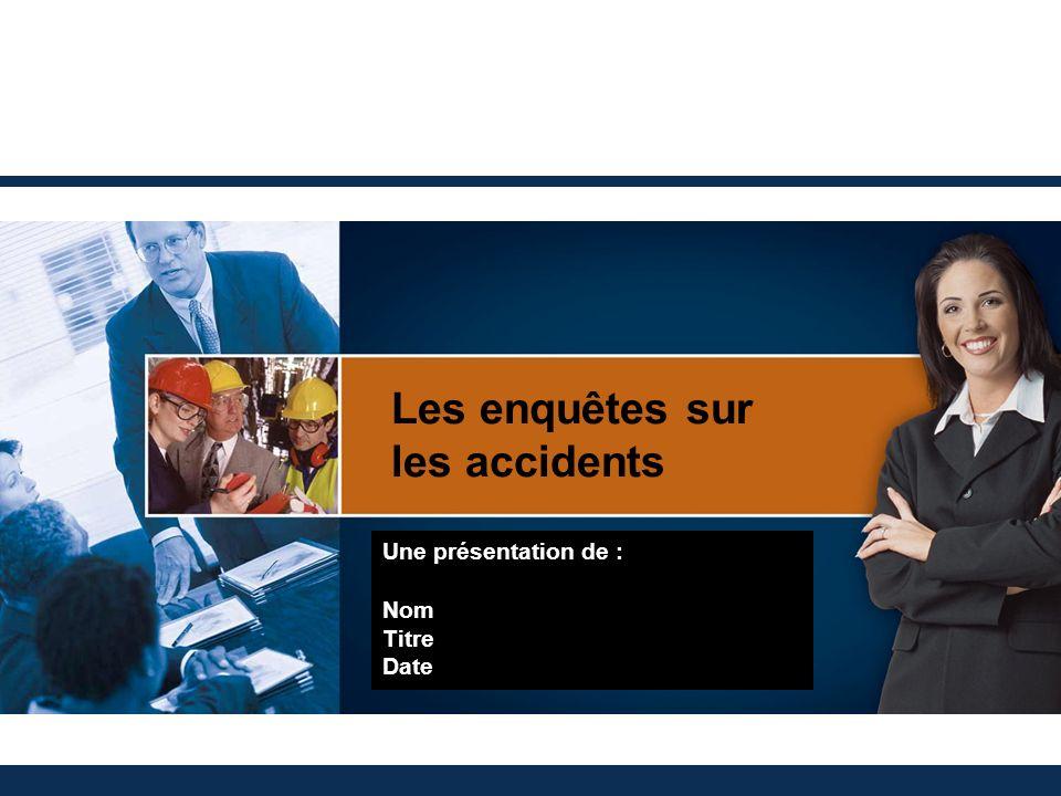Les enquêtes sur les accidents