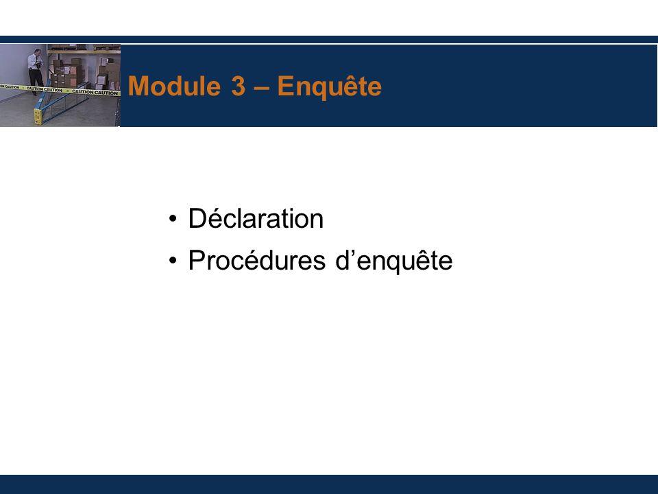Module 3 – Enquête Déclaration Procédures d'enquête