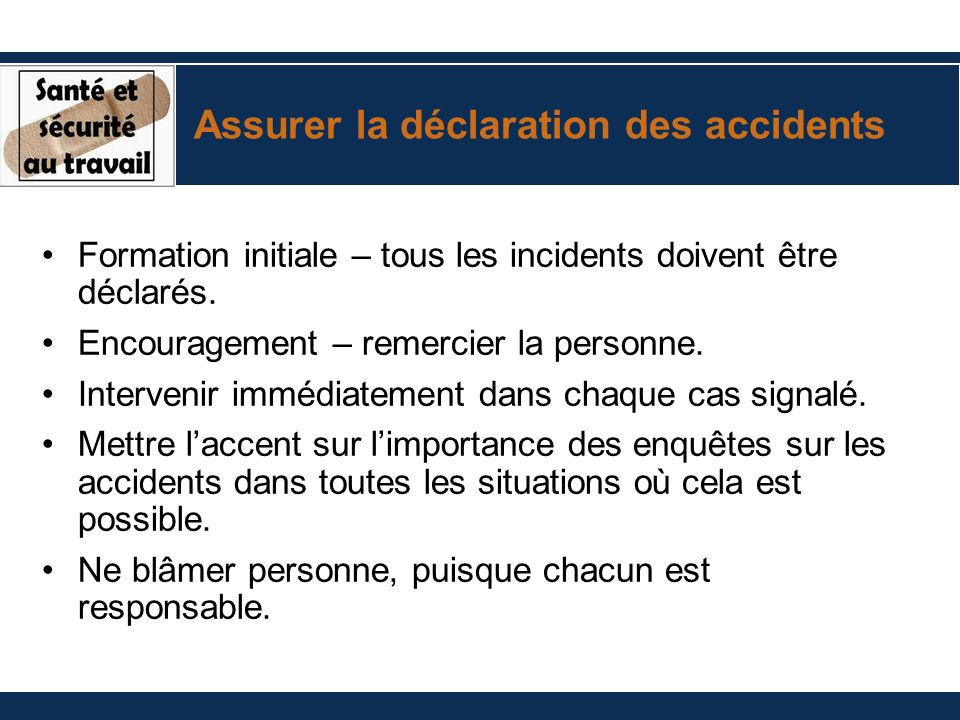 Assurer la déclaration des accidents