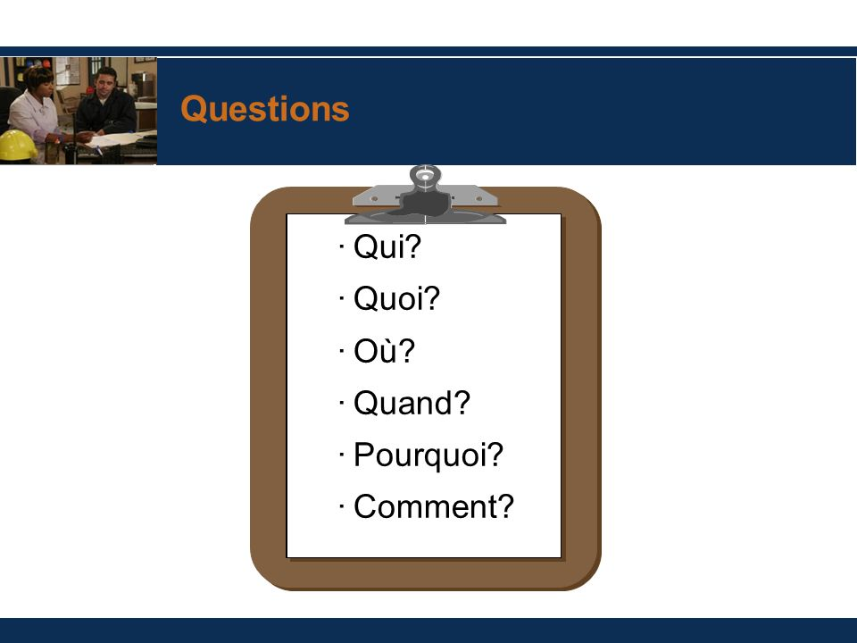 Questions Qui Quoi Où Quand Pourquoi Comment