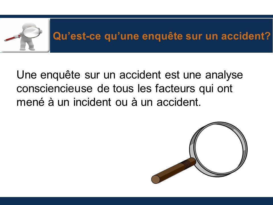 Qu'est-ce qu'une enquête sur un accident