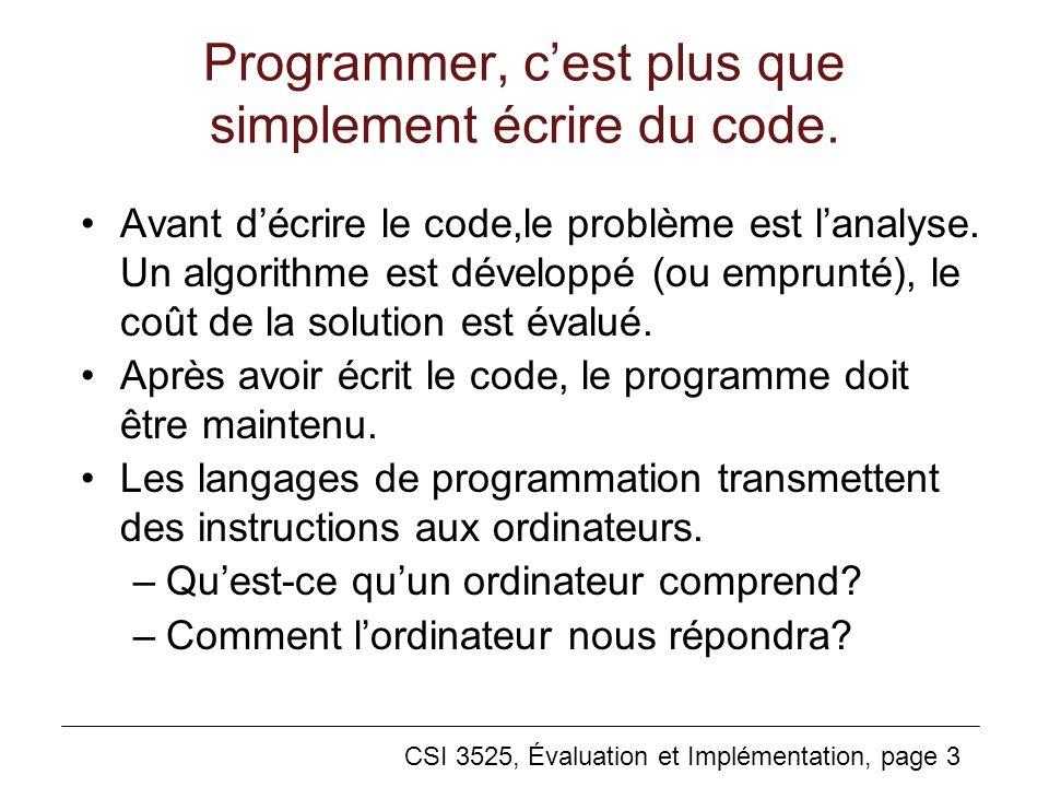 Programmer, c'est plus que simplement écrire du code.