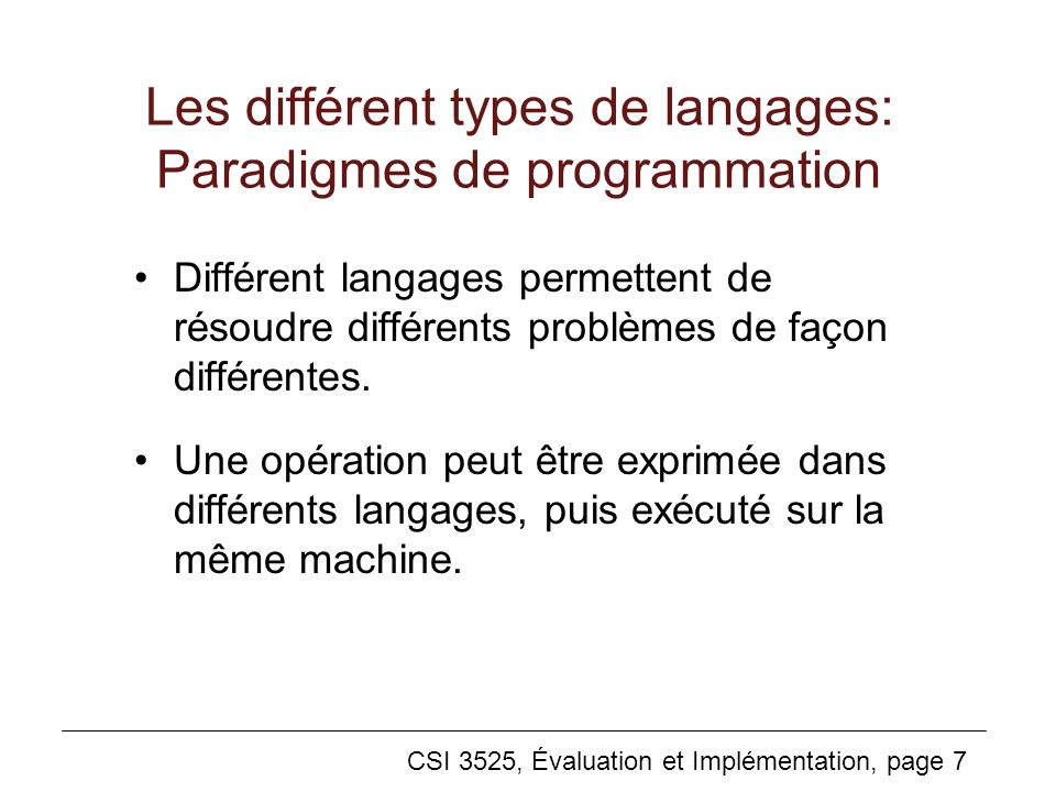 Les différent types de langages: Paradigmes de programmation