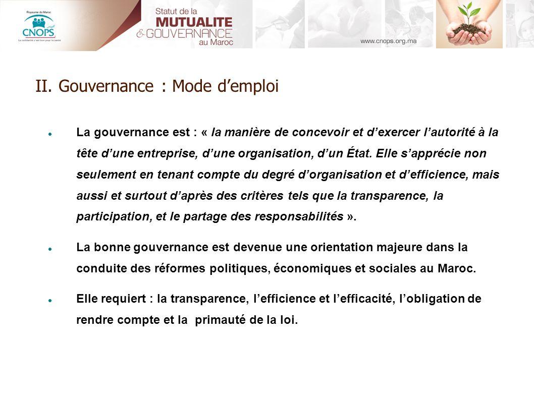 II. Gouvernance : Mode d'emploi