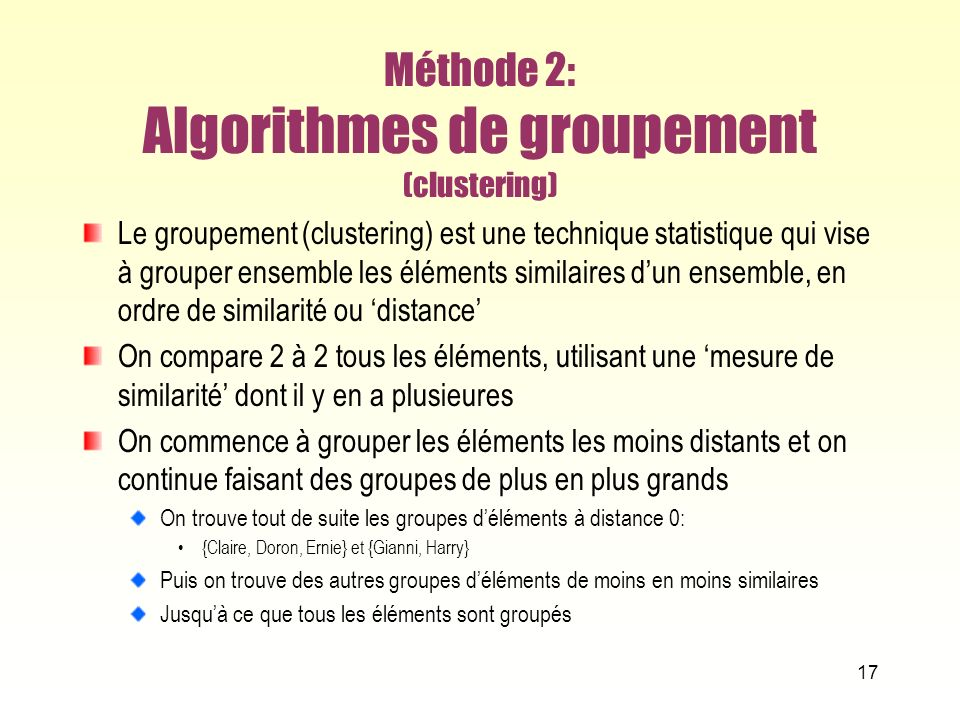 Méthode 2: Algorithmes de groupement (clustering)