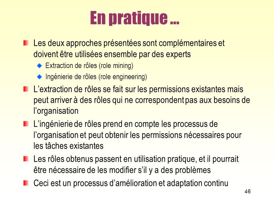 En pratique … Les deux approches présentées sont complémentaires et doivent être utilisées ensemble par des experts.
