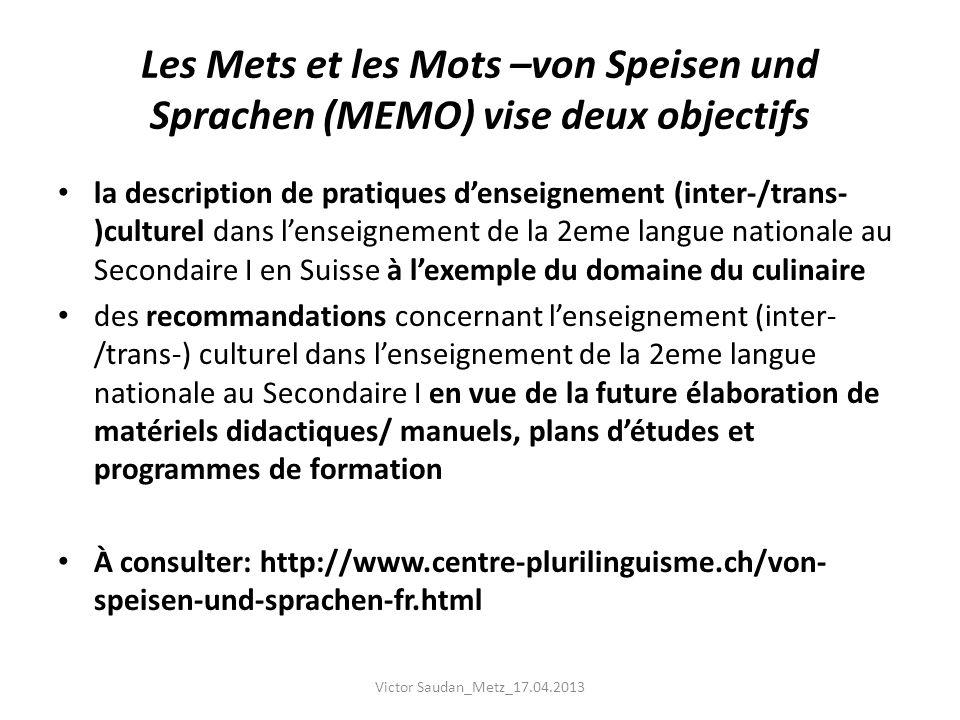 Les Mets et les Mots –von Speisen und Sprachen (MEMO) vise deux objectifs