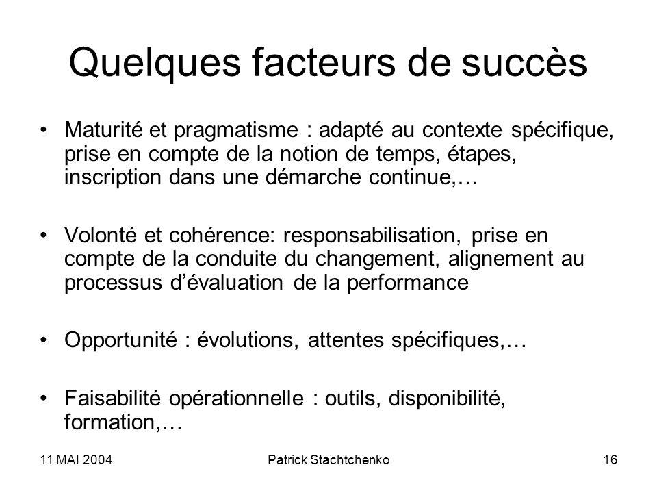 Quelques facteurs de succès