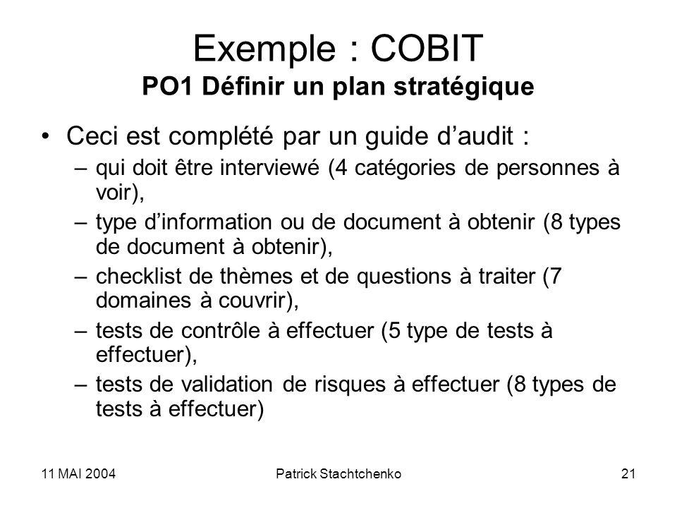 Exemple : COBIT PO1 Définir un plan stratégique