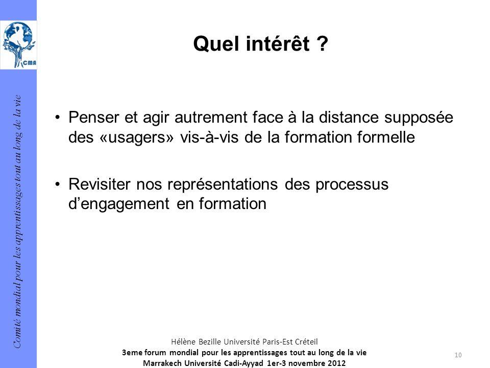Quel intérêt Penser et agir autrement face à la distance supposée des «usagers» vis-à-vis de la formation formelle.