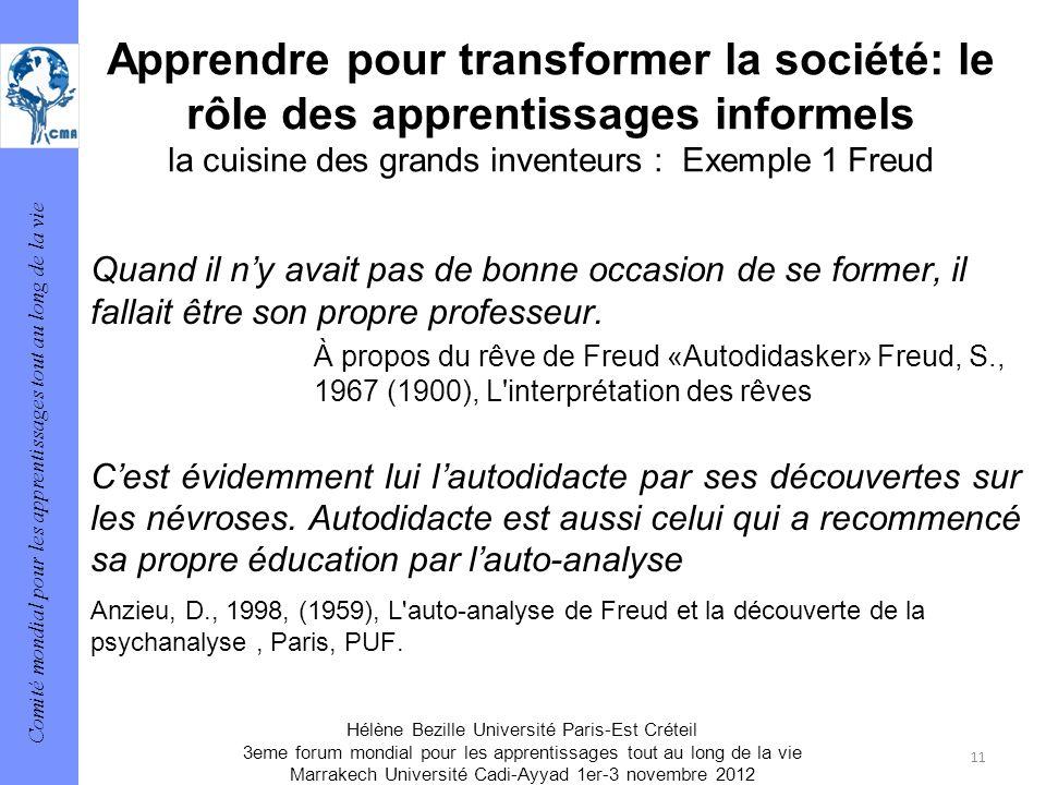 Apprendre pour transformer la société: le rôle des apprentissages informels la cuisine des grands inventeurs : Exemple 1 Freud