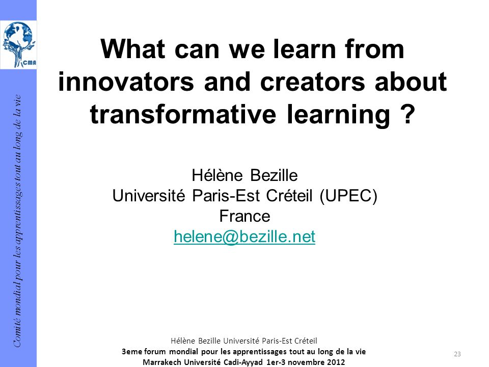 What can we learn from innovators and creators about transformative learning