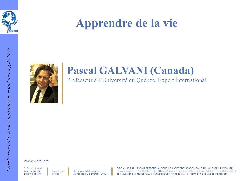 Apprendre de la vie Pascal GALVANI (Canada)