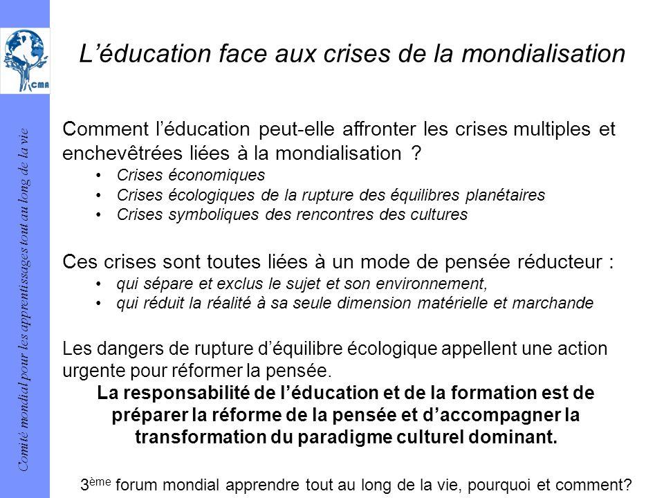 L'éducation face aux crises de la mondialisation
