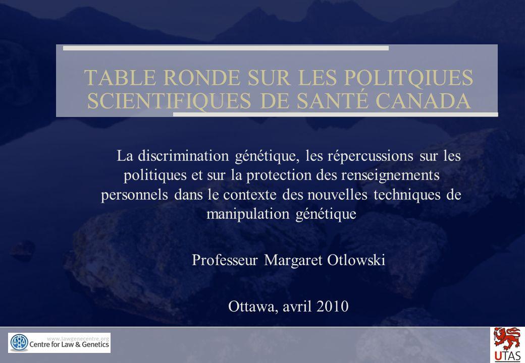 TABLE RONDE SUR LES POLITQIUES SCIENTIFIQUES DE SANTÉ CANADA