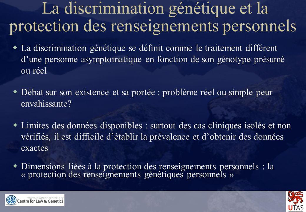 La discrimination génétique et la protection des renseignements personnels
