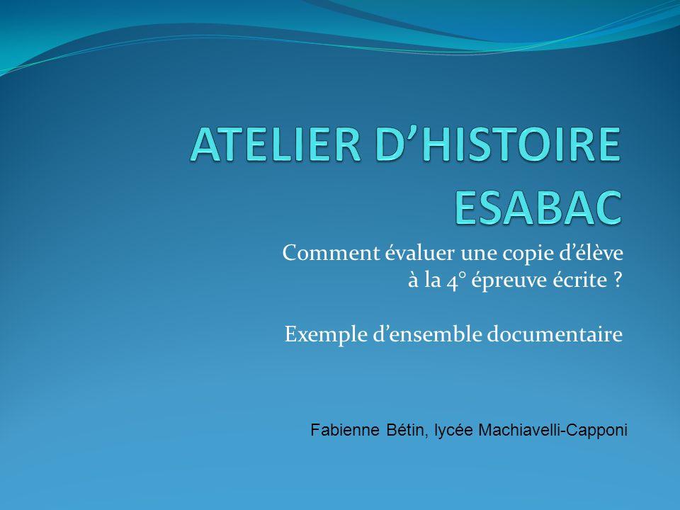 ATELIER D'HISTOIRE ESABAC