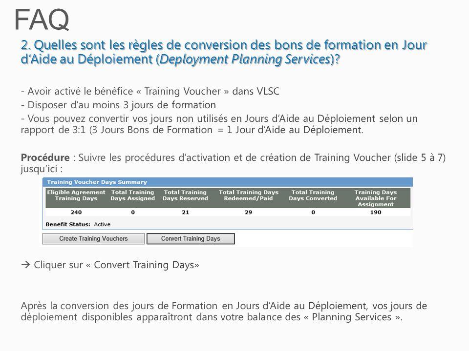 FAQ 2. Quelles sont les règles de conversion des bons de formation en Jour d'Aide au Déploiement (Deployment Planning Services)