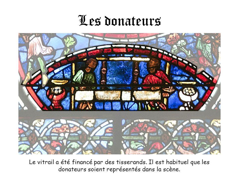 Les donateurs Le vitrail a été financé par des tisserands.