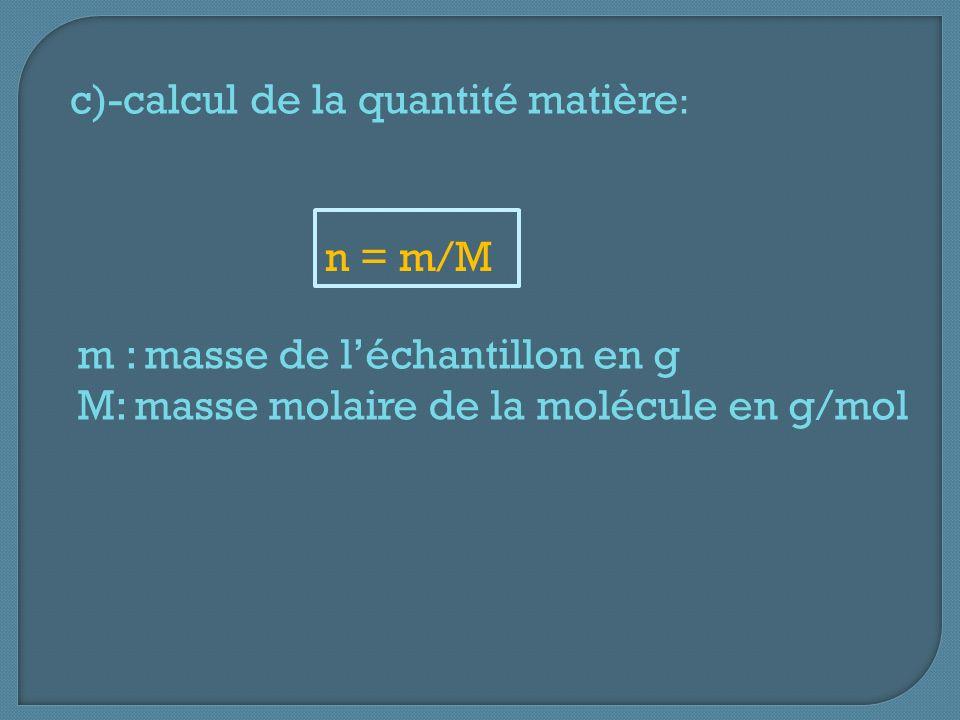 c)-calcul de la quantité matière: