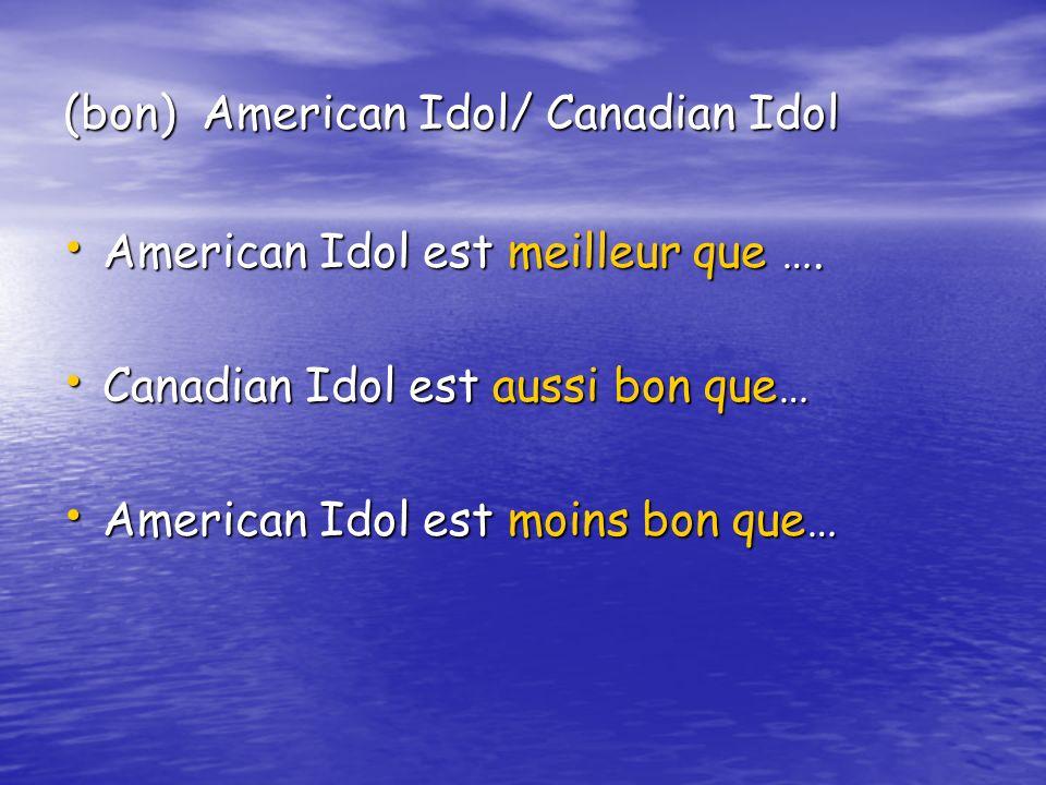 (bon) American Idol/ Canadian Idol