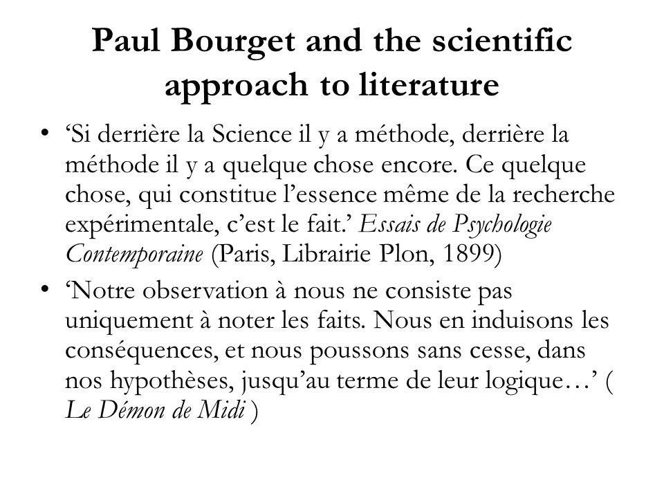 Paul Bourget and the scientific approach to literature