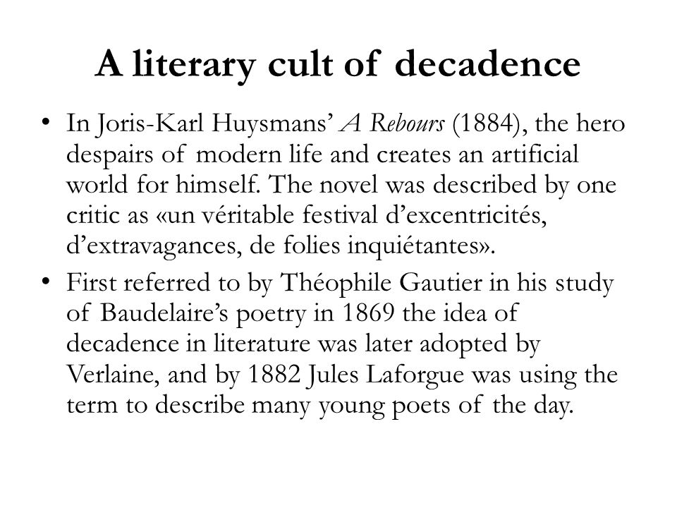 A literary cult of decadence