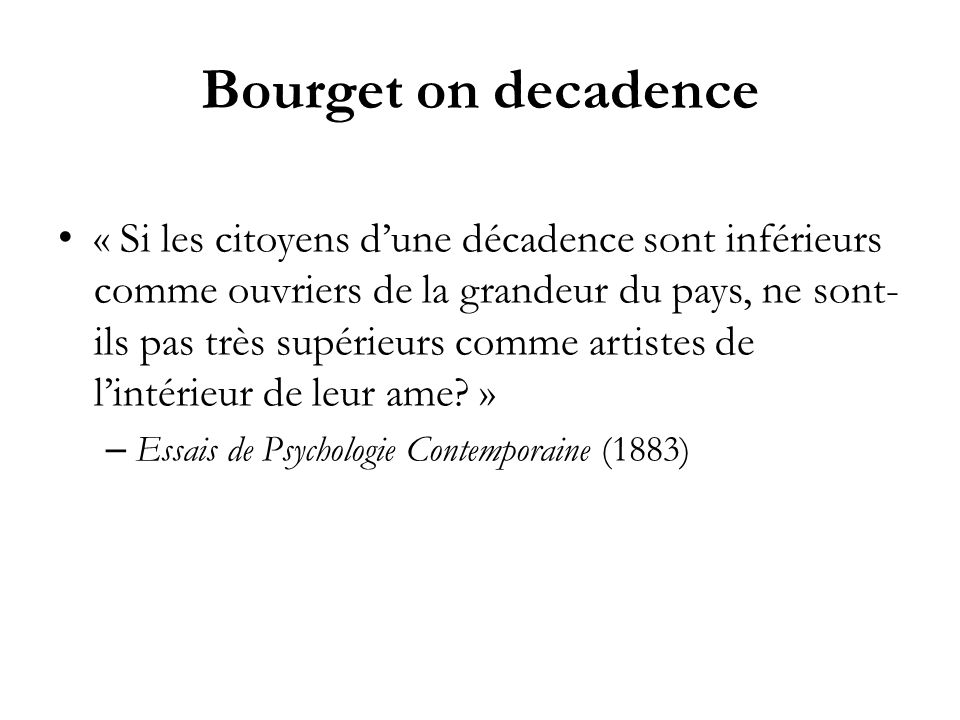 Bourget on decadence