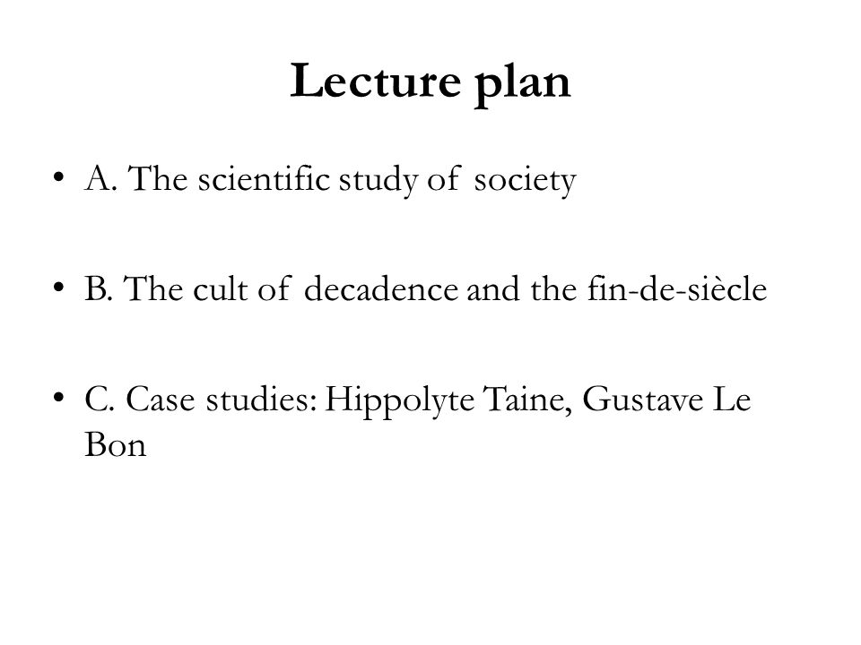 Lecture plan A. The scientific study of society