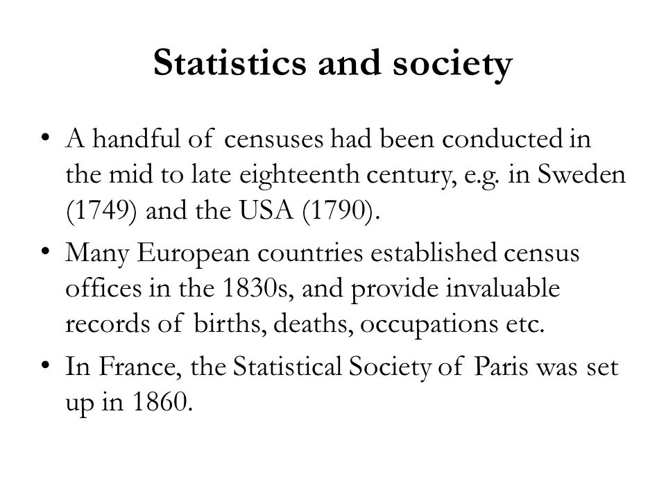 Statistics and society