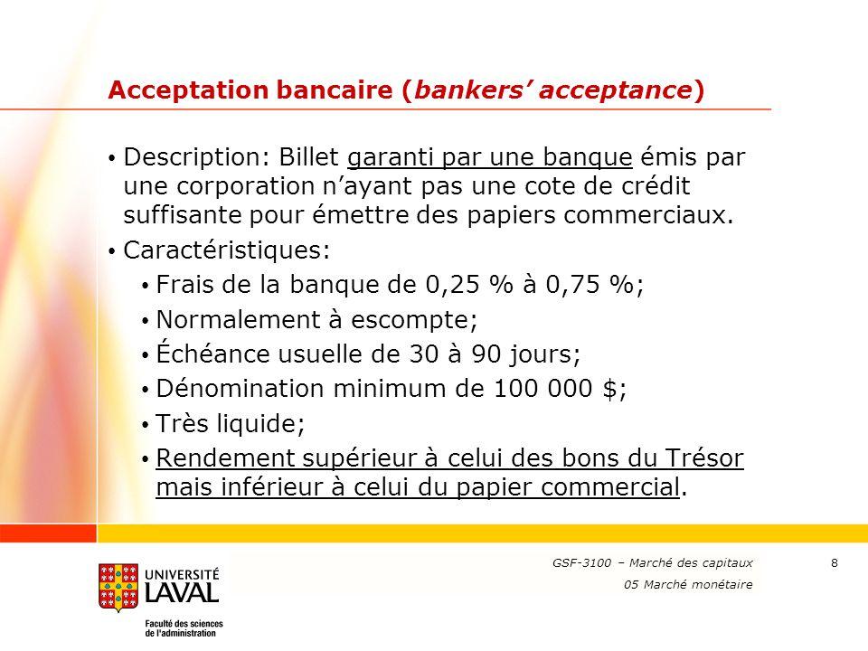 Acceptation bancaire (bankers' acceptance)