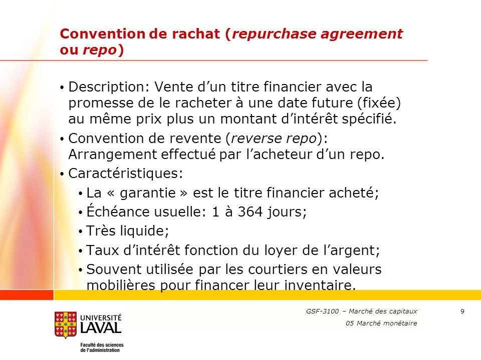 Convention de rachat (repurchase agreement ou repo)